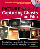 Picture Yourself Capturing Ghosts on Film, Balzano, Christopher, 1435454839
