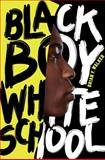 Black Boy White School, Brian F. Walker, 0061914835
