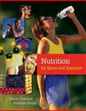 Nutrition for Sport and Exercise, Dunford, Marie and Doyle, J. Andrew, 0495014834
