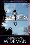 The Lynchers, Wideman, John Edgar, 0557314836