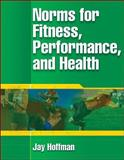 Norms for Fitness, Performance, and Health, Hoffman, Jay, 0736054839