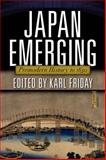 Japan Emerging : Premodern History To 1850, , 0813344832