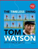 The Timeless Swing, Tom Watson, 1439194831