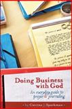 Doing Business with God, Catrina Sparkman, 148105483X