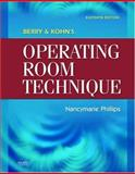 Berry and Kohn's Operating Room Technique, Phillips, Nancymarie, 0323044832
