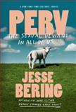 Perv, Jesse Bering, 0374534837