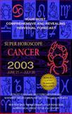Cancer 2003, World Astrology Staff, 0425184838