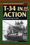 T-34 in Action, Artem Drabkin and Oleg Sheremet, 0811734838