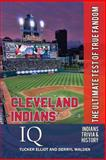 Cleveland Indians Iq, Tucker Elliot and Derryl Walden, 0988364832