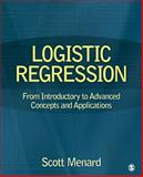 Logistic Regression : From Introductory to Advanced Concepts and Applications, Menard, Scott William, 1412974836