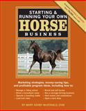 Starting and Running Your Own Horse 2nd Edition
