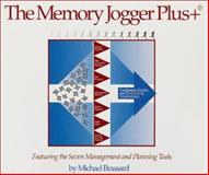 The Memory Jogger Plus+ : Featuring the Seven Management and Planning Tools, Brassard, Michael, 1879364832