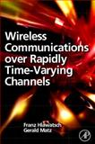 Wireless Communications over Rapidly Time-Varying Channels, , 0123744830