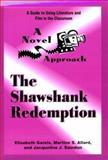 A Novel Approach : The Shawshank Redemption, Gareis, Elisabeth and Allard, Martine S., 0472084836