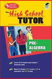High School Pre-Algebra Tutor, Research & Education Association Editors and Joseph T. Conklin, 0878914838