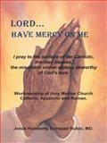 Lord... have Mercy on Me, Jesús Humberto Enríquez Rubio, 1463384831
