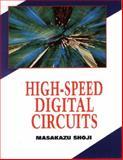 High Speed Digital Circuits, Shoji, Masakazu, 020163483X