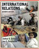 International Relations (with MyPoliSciLab), Goldstein, Joshua S. and Pevehouse, Jon C., 0321424832