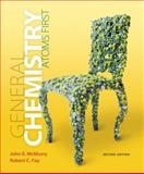 General Chemistry : Atoms First, McMurry, John E. and Fay, Robert C., 032180483X
