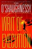 Writ of Execution, Perri O'Shaughnessy, 0385334834