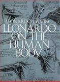 Leonardo on the Human Body, Leonardo Da Vinci, 0486244830