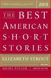 The Best American Short Stories 2013, Elizabeth Strout, 0547554834