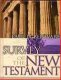 Survey of the New Testament, Paul N. Benware, 080242483X