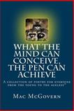 What the Mind Can Conceive, the Pen Can Achieve, Mac McGovern, 1495434834