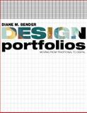 Design Portfolios : Moving from Traditional to Digital, Bender, Dianne, 1563674831