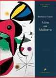 Miro on Mallorca, Barbara Catoir, 3791314831