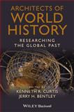 Architects of World History 1st Edition