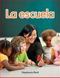 La Escuela, Stephanie Reid, 1433324849