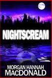 NightScream, Morgan MacDonald, 1497474841