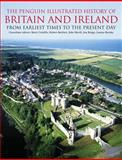 The Penguin Illustrated History of Britain and Ireland, Barry Cunliffe, 0140514848