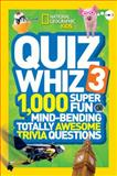 National Geographic Kids Quiz Whiz 3, National Geographic Kids, 1426314841