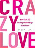 Crazy Love, Grace Edwards, 1440554846