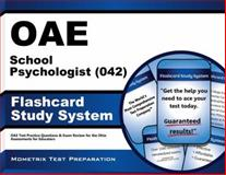Oae School Psychologist (042) Flashcard Study System : OAE Test Practice Questions and Exam Review for the Ohio Assessments for Educators, OAE Exam Secrets Test Prep Team, 163094484X