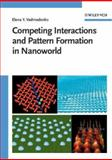Competing Interactions and Pattern Formation in Nanoworld, Vedmedenko, Elena Y. and Vedmedenko, Elena, 3527404848