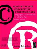 Content Rights for Creative Professionals : Copyrights and Trademarks in a Digital Age, , 0240804848