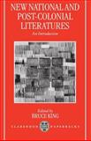 New National and Post-Colonial Literatures : An Introduction, , 0198184840