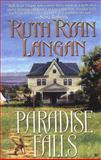 Paradise Falls, Ruth Ryan Langan, 0425194841