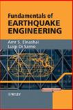 Fundamentals of Earthquake Engineering : An Innovative Approach, Elnashai, A.S., 0470024844