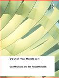 Council Tax Handbook, Parsons, Geoff and Smith, Tim Rowcliffe, 0728204843