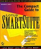Compact Guide to Lotus SmartSuite, Eddy, Sandra E., 0782114849