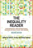 The Inequality Reader : Contemporary and Foundational Readings in Race, Class, and Gender, , 0813344840