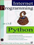 Internet Programming with Python, Waters, Aaron and Van Rossum, Guido, 1558514848