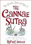 Cannae Sutra : The Scots 'Joy of Sex'!, Besley, Rupert, 1841584843