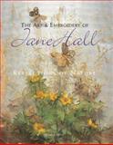 The Art and Embroidery of Jane Hall, Jane E. Hall, 184448484X