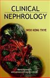 Clinical Nephrology, Thye, Woo K., 9810234848