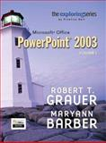 Exploring Microsoft PowerPoint 2003, Grauer, Robert T. and Barber, Maryann, 0131434845